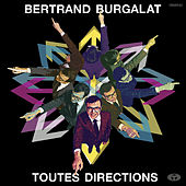 Play & Download Toutes Directions (Bonus Track Version) by Bertrand Burgalat | Napster