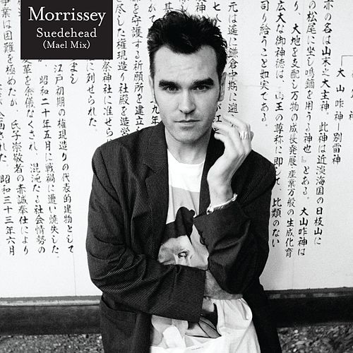 Suedehead (Mael Mix) de Morrissey