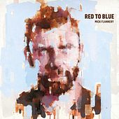 Red To Blue by Mick Flannery