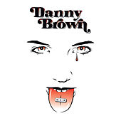 XXX (Deluxe Edition) by Danny Brown