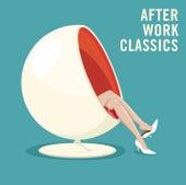 After Work Classics von Various Artists