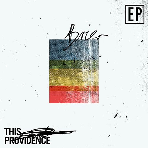 Play & Download Brier by This Providence | Napster