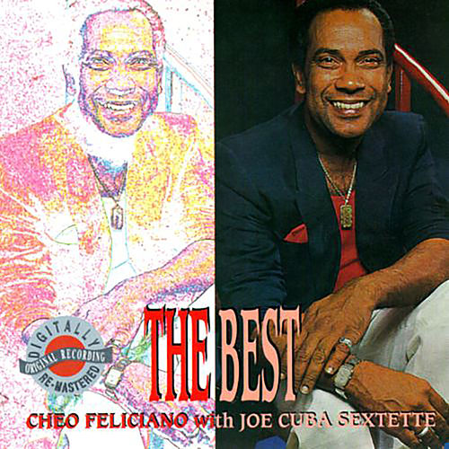The Best With Joe Cuba Sextette by Cheo Feliciano