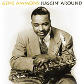 Play & Download Juggin' Around by Gene Ammons | Napster
