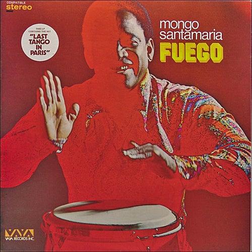 Play & Download Fuego by Mongo Santamaria | Napster