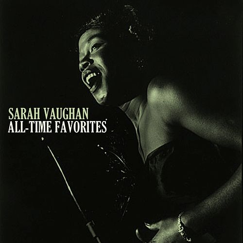 All-Time Favorites by Sarah Vaughan