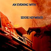 Play & Download An Evening With by Eddie Heywood | Napster