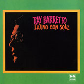 Play & Download Latino con Soul (West Side Original Remastered) by Ray Barretto | Napster