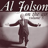 Play & Download On The Air Volume 5 by Al Jolson | Napster