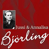 Play & Download Jussi & Annalisa Bjorling by Jussi Bjorling | Napster