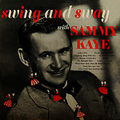 Play & Download Swing And Sway by Sammy Kaye | Napster