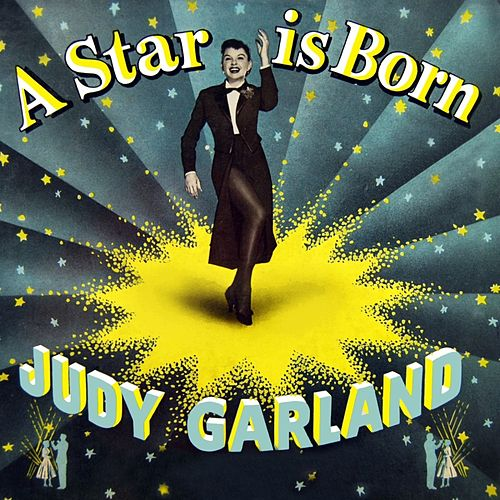 Play & Download A Star Is Born by Judy Garland | Napster