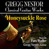 Play & Download Honeysuckle Rose (Fats Waller) by Gregg Nestor | Napster