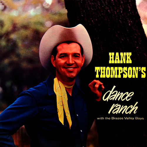 Play & Download Dance Ranch by Hank Thompson | Napster