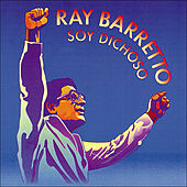 Play & Download Soy Dichoso by Ray Barretto | Napster