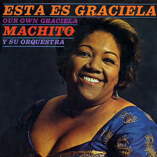 Play & Download Esta Es Graciela by Machito | Napster