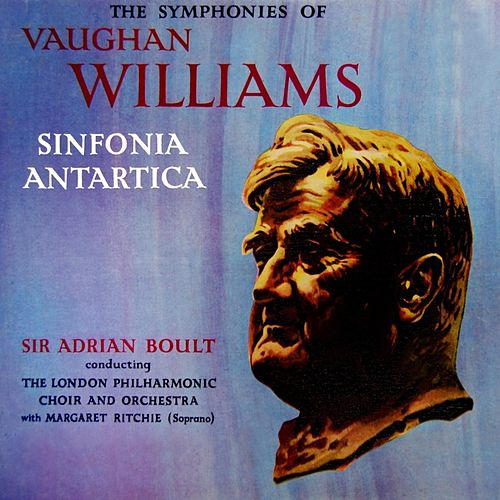 Play & Download Sinfonia Antartica by London Philharmonic Orchestra | Napster