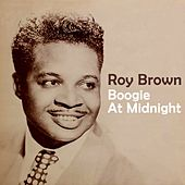 Boogie At Midnight by Roy Brown