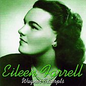 Wagner Excerpts by Eileen Farrell