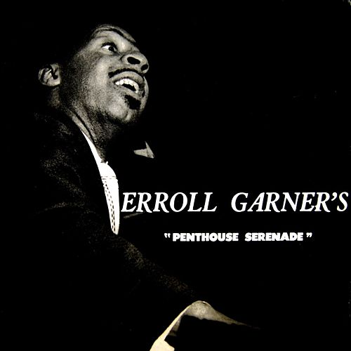 Play & Download Penthouse Serenade by Erroll Garner | Napster