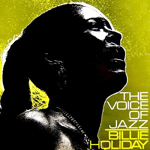 Play & Download The Voice Of Jazz by Billie Holiday | Napster
