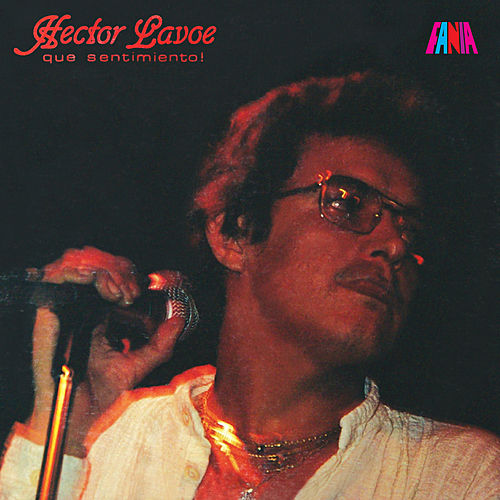 Play & Download Que Sentimiento by Hector Lavoe | Napster