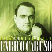 Land So Wunderbar by Enrico Caruso