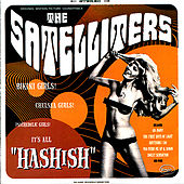 Play & Download Hashish by The Satelliters | Napster