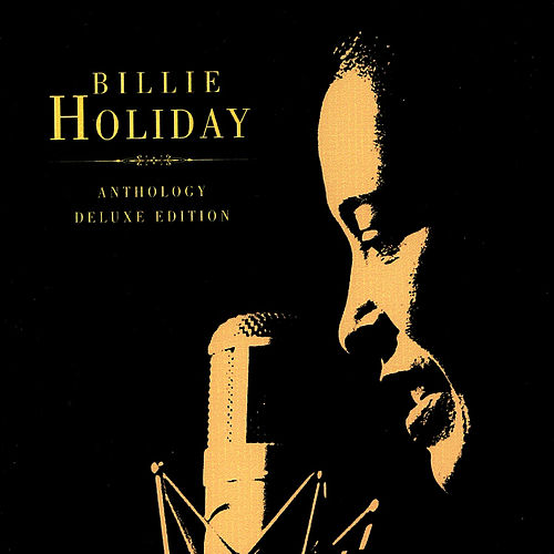 Play & Download Anthology - Deluxe Edition by Billie Holiday | Napster