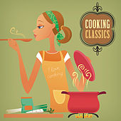 Cooking Classics von Various Artists