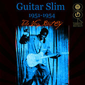 Play & Download The Very Best Of 1951-1954 by Guitar Slim | Napster