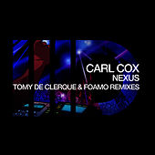 Play & Download Nexus by Carl Cox | Napster