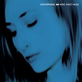 No More Sweet Music by Hooverphonic