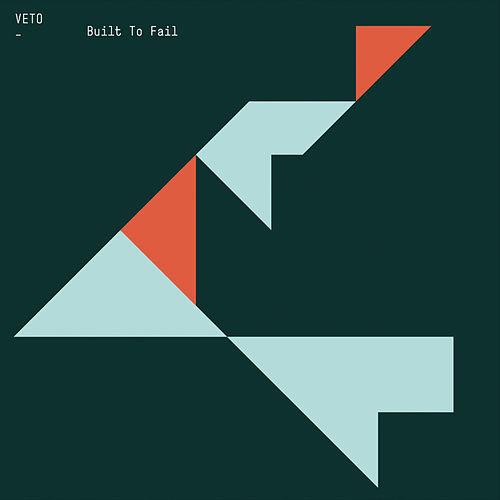 Play & Download Built To Fail by Veto | Napster