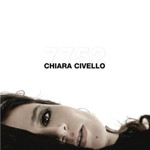 Play & Download Chiara Civello 7752 by Chiara Civello | Napster