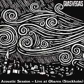 Play & Download Acoustic session at Obaren (Stockholm) by Glasvegas | Napster