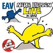 Play & Download Neue Helden braucht das Land - Live in Graz by EAV | Napster