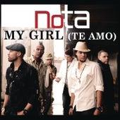 My Girl (Te Amo) by N.O.T.A.