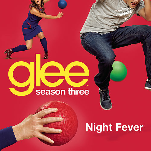 Night Fever (Glee Cast Version) by Glee Cast