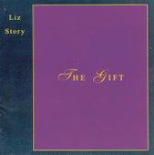 The Gift von Liz Story