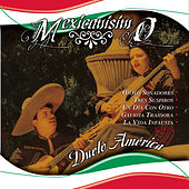 Play & Download Mexicanisimo by Dueto America | Napster