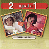 Play & Download 2 Igual A 1 by Estela Nuñez | Napster