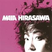 Though, I'm Just Me by Maia Hirasawa