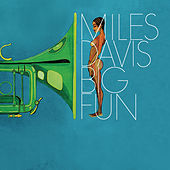 Big Fun by Miles Davis