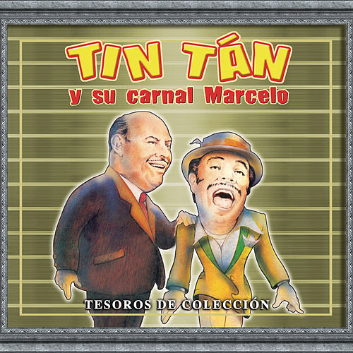 Play & Download Tesoros Musicales by Tin Tan Y Marcelo | Napster