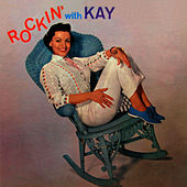 Play & Download Rockin' With Kay by Kay Starr | Napster