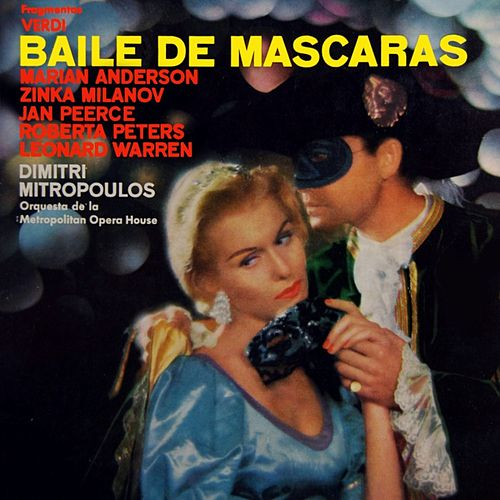 Play & Download Baile De Mascaras by Metropolitan Opera | Napster
