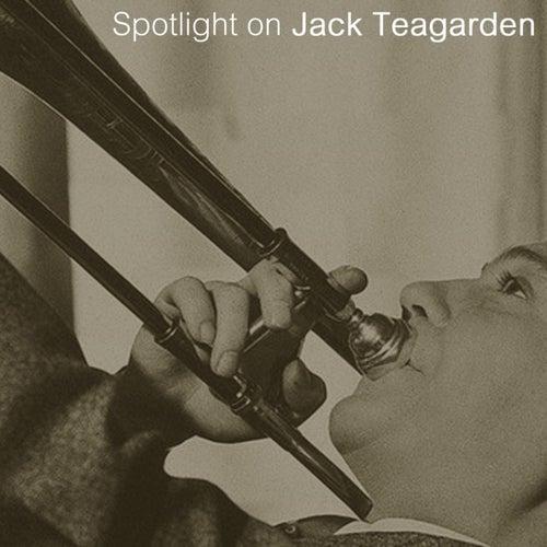 Spotlight On Jack Teagarden by Jack Teagarden