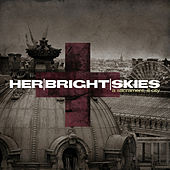 Play & Download A Sacrament; ill City by Her Bright Skies | Napster