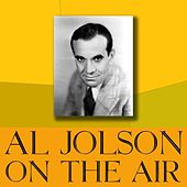 On The Air by Al Jolson